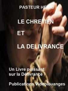 le chrétien et la Délivrance