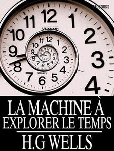 Temps la machine de Wells