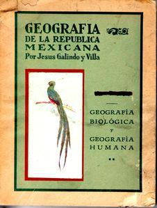1927 Galindo y Villa Jesús; Geografía Biológica