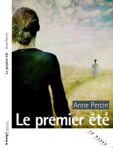 Le premier été, Anne Percin
