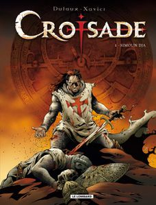 Croisades Tome 1