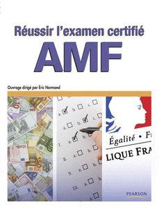 « Réussir l'examen certifié AMF » d'Éric Normand