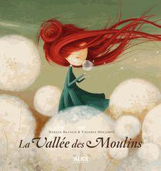 Noelia Blanco & Valeria Docampo - La vallée des moulins (2013)