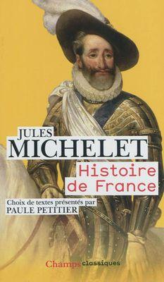 histoire de france - Jules Michelet (présentation de Paule