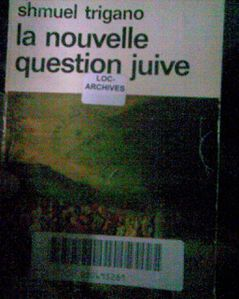 Shmuel Trigano. La nouvelle question juive