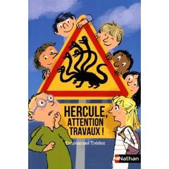 hercule attention travaux