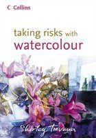 taking-risks-with-watercolor.jpg