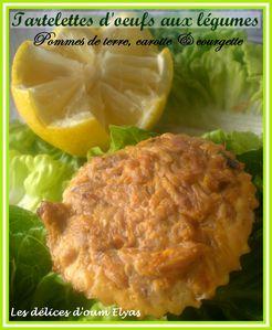 Tartelettes d'oeufs aux légumes