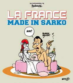 La France made in Sarkozy
