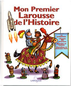 mon premier larousse d'histoire