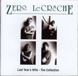 1-2008-ZeroLeCreche-LastYear'sWife-TheCollection