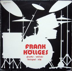 01-1977-FrankKollges-Drums-Voices-KnispelNie.jpeg