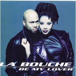 La-Bouche-Be-My-Lover.jpg