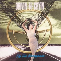 drivin__n__cryin_-fly_me_courageous-front.jpg