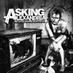 1301675941 asking-alexandria-reckless-and-relentless-2011
