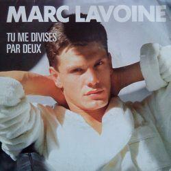 Marc Lavoine - Tu me divises par deux 45T