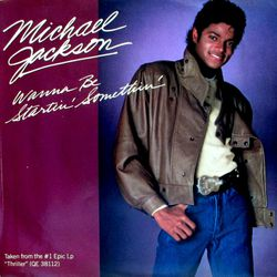 Wanna be startin' somethin' 45T (Canada)