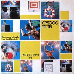 Choco Dub - La musique originale du film Chocoletti 45T