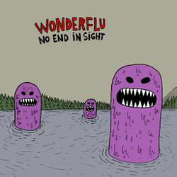 Wonderflu-2013-No.end.in.sight.jpg