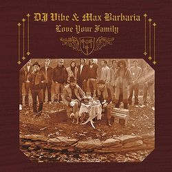0-2008-DJVIbe-Max-Barbaria-Love-Your-Family.jpg