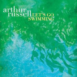 02-2011-ArthurRussell-Let-sGoSwimming.jpg