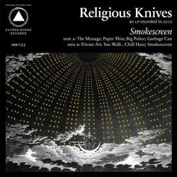Religious-Knives-2011-Smokescreen.jpg