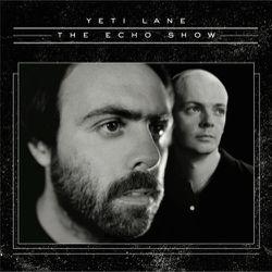06-2012-YetiLane-TheEchoShow