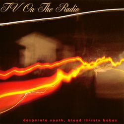 04-2004-TvOnTheRadio-DesperateYouth--BloodthirstyBabes.jpeg