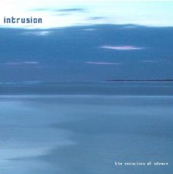 3-2008-Intrusion-The-Seduction-of-Silence-ambiant-dub-.jpg