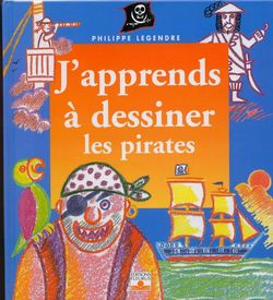 J apprends a dessiner les pirates