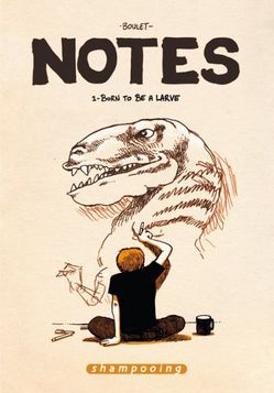 Notes-tome-1-born to be a larve boulet