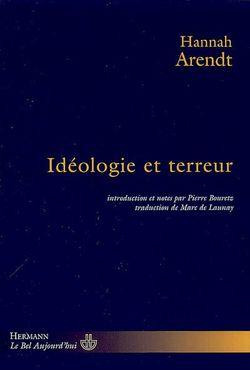 arendt idéologie et terreur