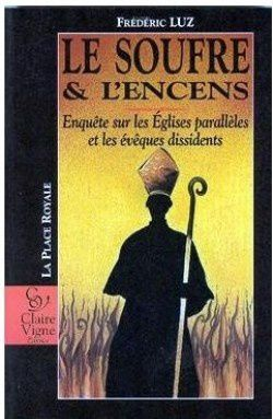 le-soufre-et-l-encens---enquete-sur-les-eglises-paralleles-.jpg