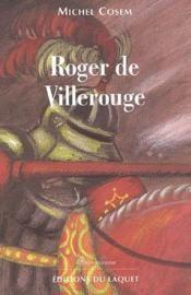 rogerdevillerouge