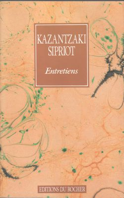 Entretiens-Kazantzaki-Sipriot.jpg