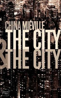 couverture-25548-mieville-china-the-city-and-the-city.jpg