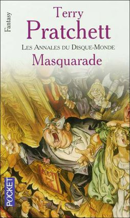 Pratchett Terry - Masquarade - Les annales du Disque-Monde T18 9782266148047