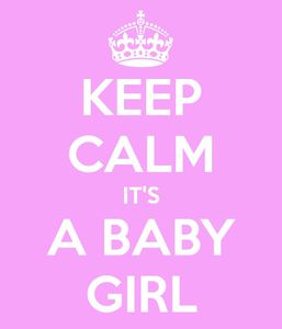 keep-calm-it-s-a-baby-girl.jpg