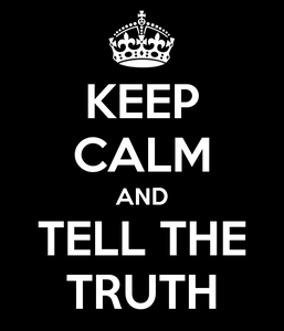 keep-calm-and-tell-the-truth-6.png