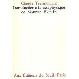 introduction-a-la-metaphysique-de-maurice-blondel-de-claude