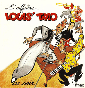 L'Affaire-Louis-Trio-1-piccolo