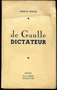 http://img.over-blog.com/292x456/0/51/99/49/Octobre-nov-decembre-2014/Henri-de-Kerillis--de-Gaulle-dictateur.JPG