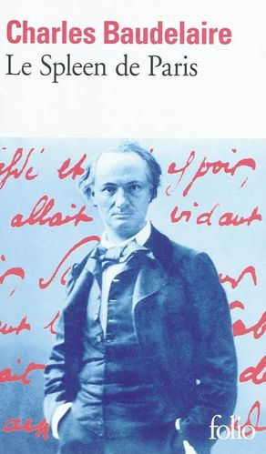 Baudelaire Folio Le Spleen de Paris