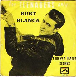 Burt Blanca : Roll Over Beethoven/Johnny B Good