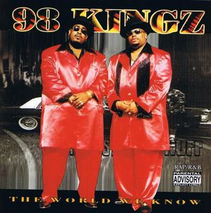 98 kingz - the world we know