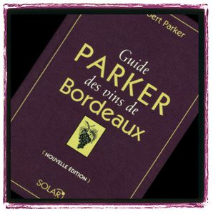 guide parker bordeaux