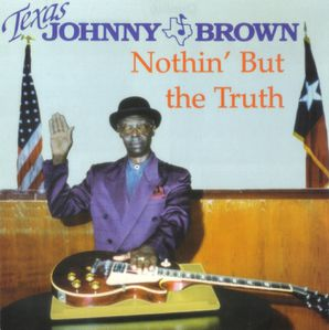 Texas-Johnny-Brown---Nothin--But-The-Truth---Front.jpg