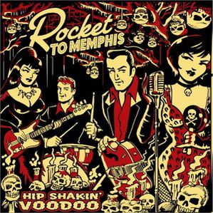 Rocket-To-Memphis---Hip-Shakin--Voodoo.jpg