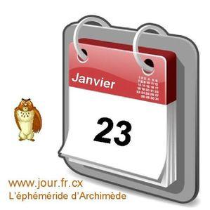 éphéméride 23 janvier calendrier gratuit agenda jour dicton saint
