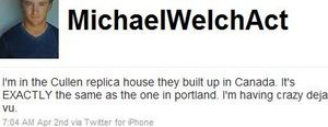 Michael Welch tweets abt the Cullen House Replica in Canada